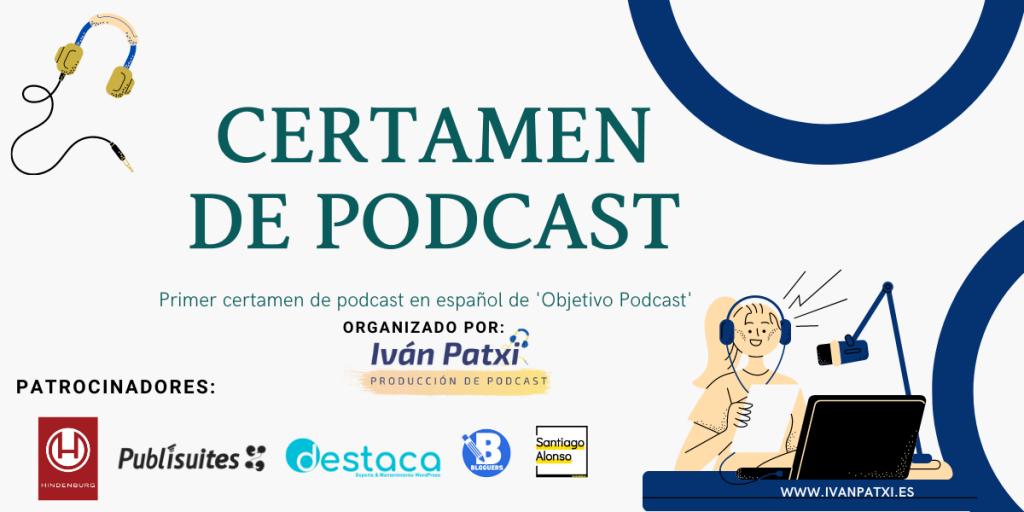 primer certamen de podcast