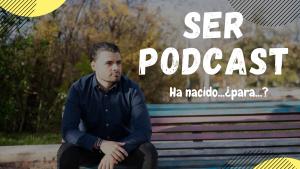 ser podcast